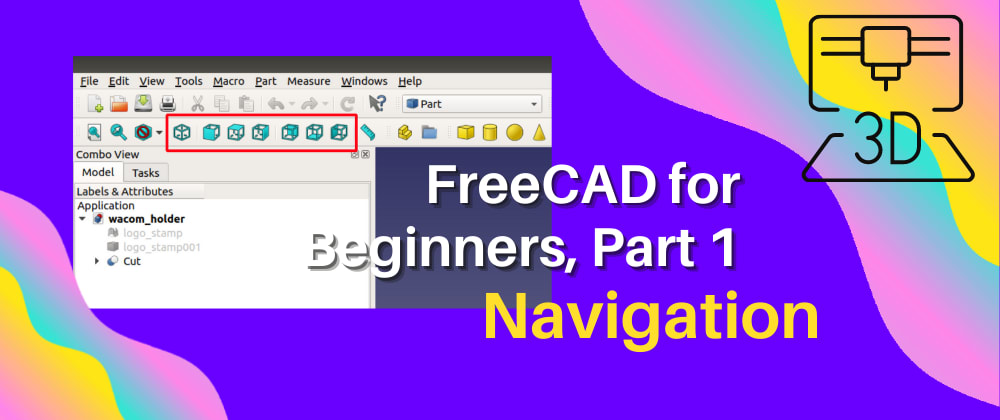 An Introduction to 3D Design with FreeCAD: Navigation