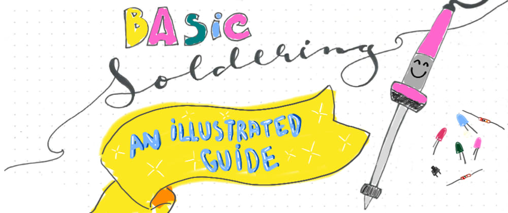 Basic Soldering: an illustrated guide