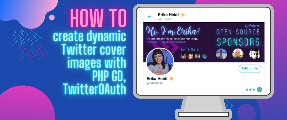 How to Dynamically Update Twitter Cover Image to Show Latest Followers Using PHP GD and TwitterOAuth