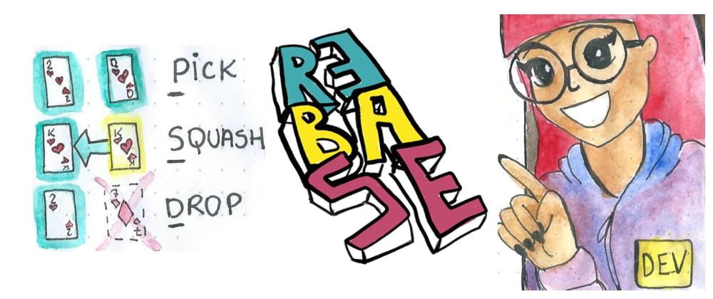 Pick. Squash. Drop. Rebase! (Comic)